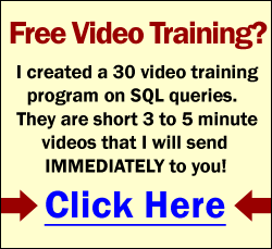 FREE SQL Training Programs.  I will send you online videos on SQL queries.